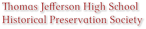 Thomas Jefferson High School Historical Preservation Society
